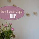 Mit Herz. Valentins-Tags-Deko DIY Ideen