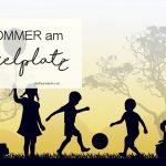Sommer am Spielplatz 2016 | Vorstellrunde