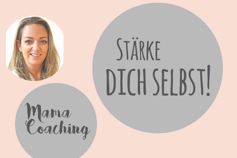 mamacoaching-start-titel-staerke-dich-selbst-jpeg