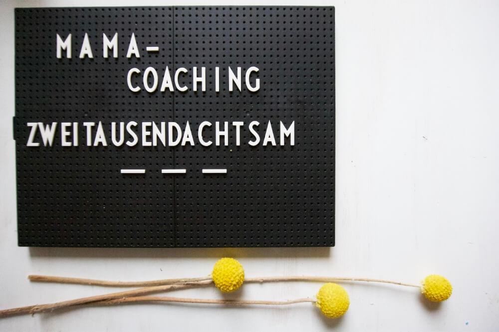 mama coaching zweitausendachtsam die kleine botin 8
