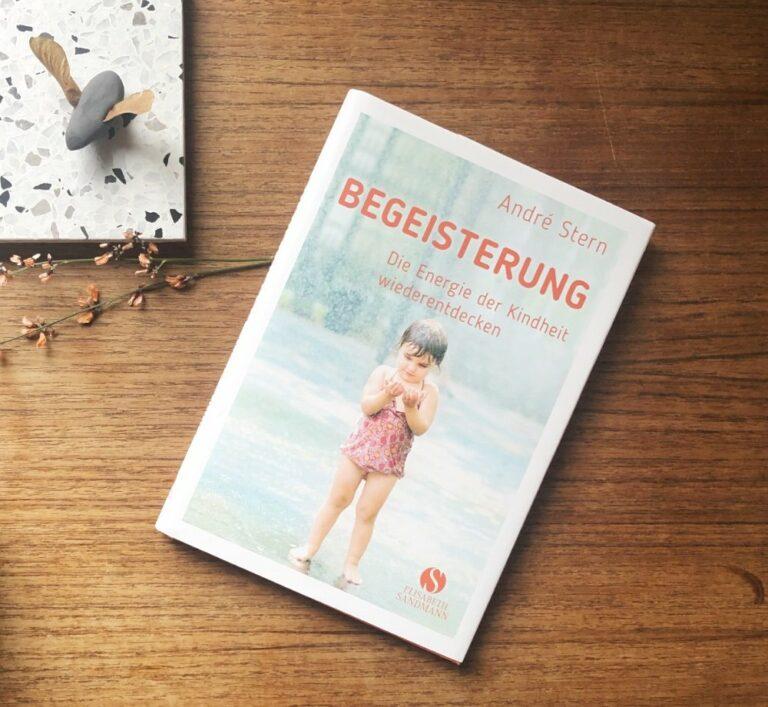 BEGEISTERUNG | Das neue Buch von André Stern